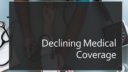 Declination of Coverage